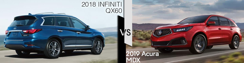 Indianapolis Acura Dealers 2019 Acura MDX vs. 2018 Infiniti QX60
