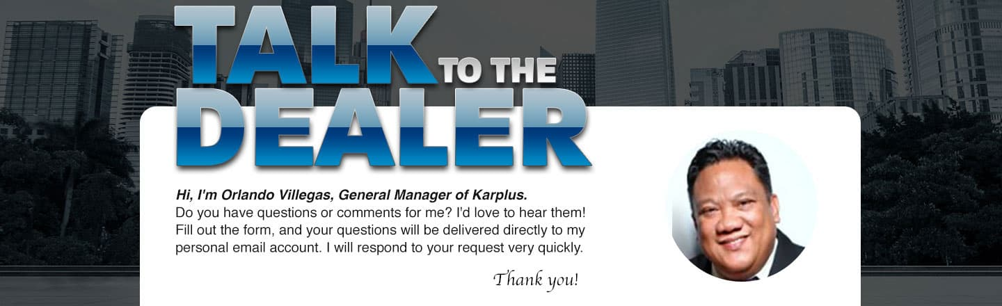Talk to the Dealer Orlando Villegas, General Manager of Karplus
