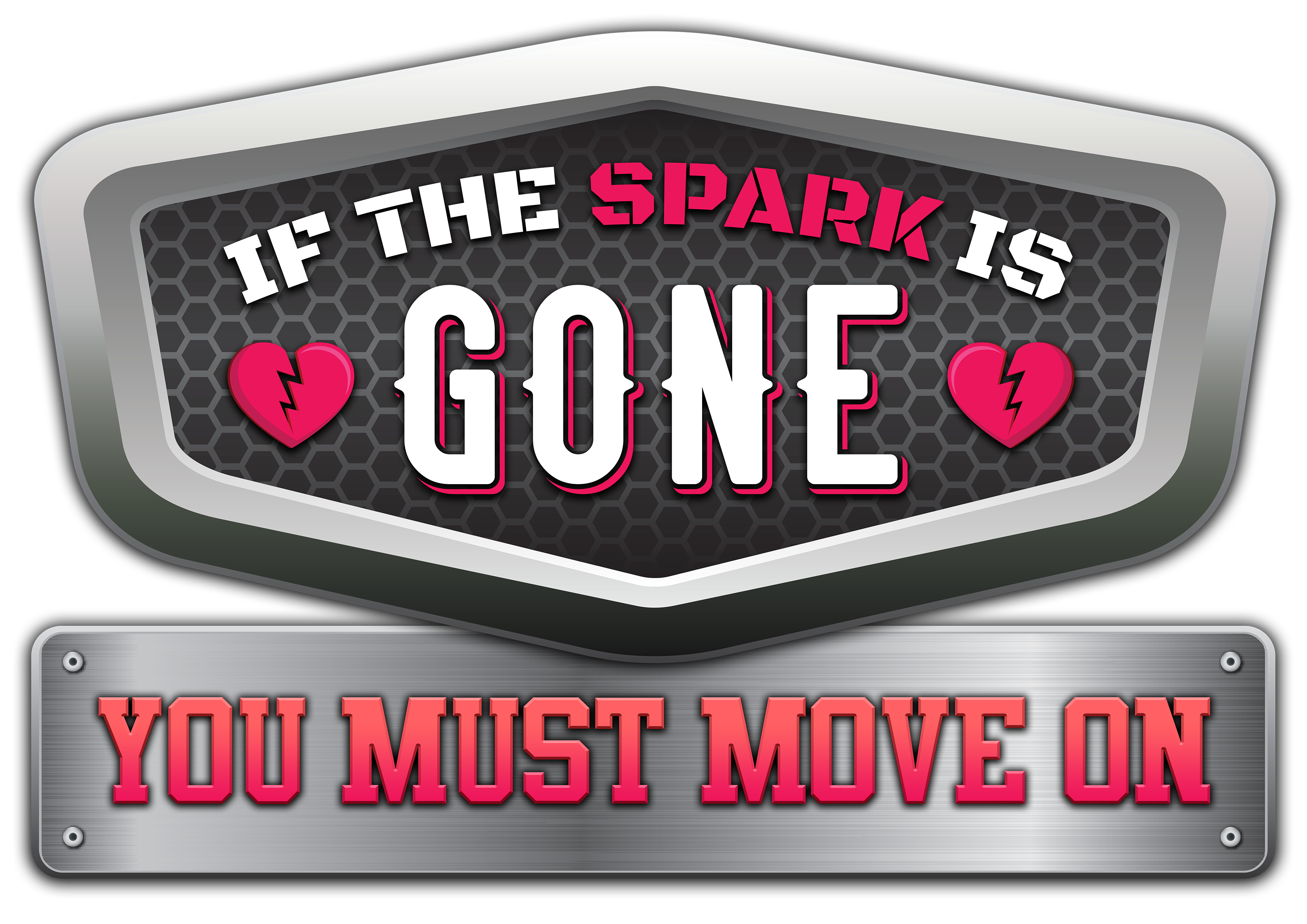 if the spark is gone you must move on