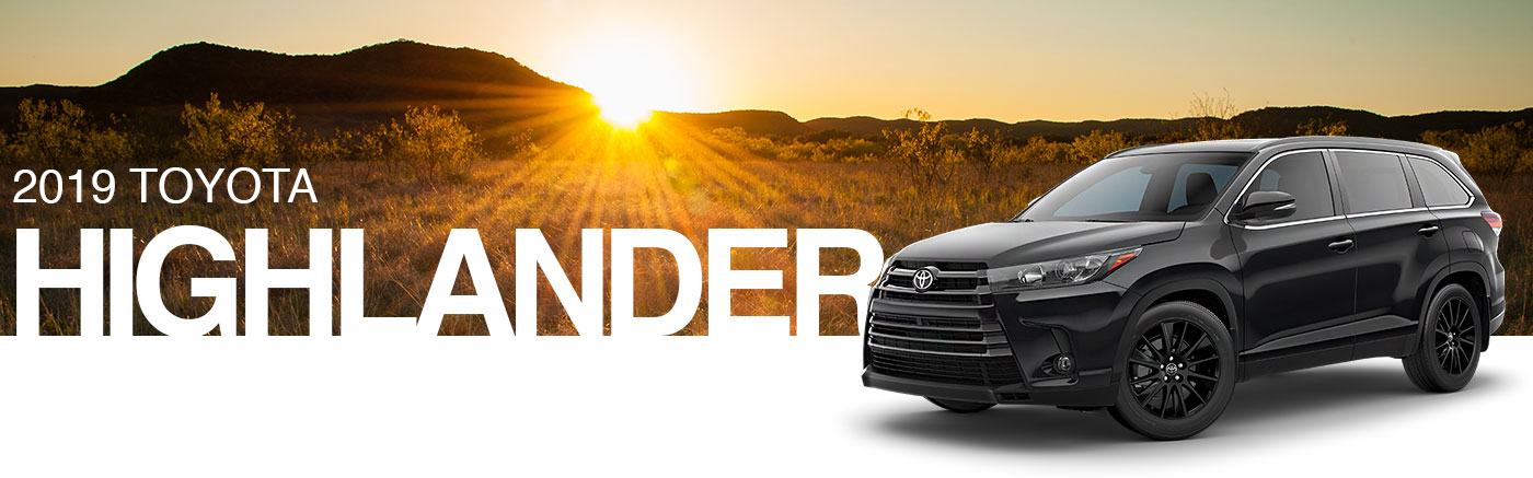 The Bold New 2019 Toyota Highlander Is Now Available In Nash, Texas
