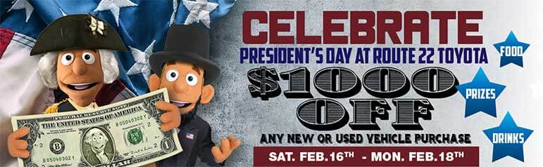 Presidents' Day Sale at Route 22 Toyota