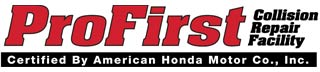 ProFirst Collision Repair Facility | Certified By American Honda Motor Co., Inc.