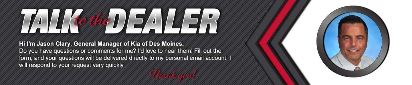 talk to the general manager at kia of des moines