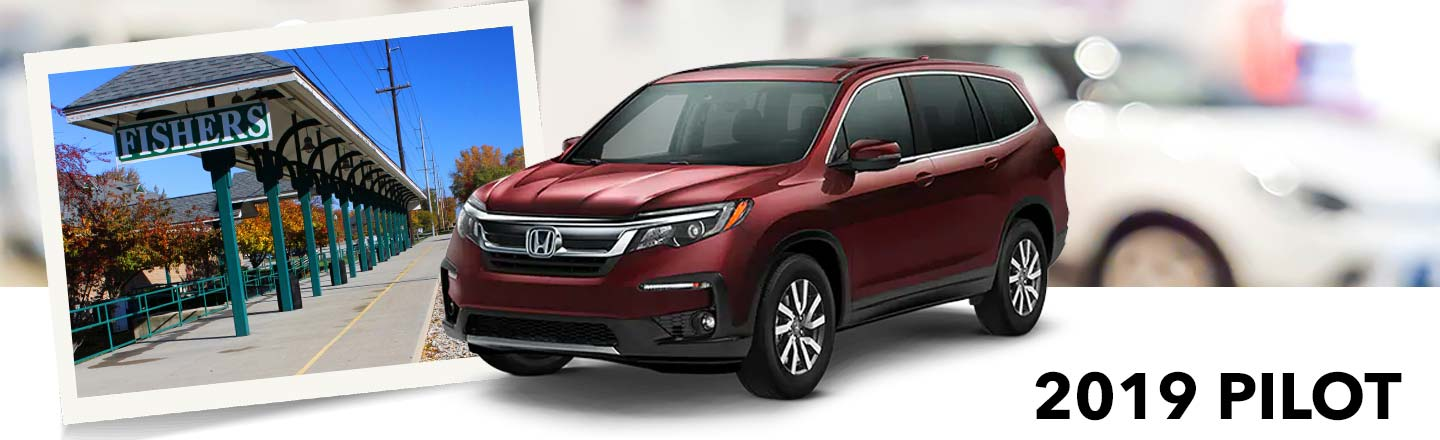 2019 Honda Pilot SUVs Available in Fishers, IN, near Noblesville