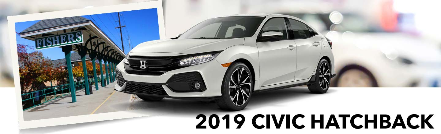Test Drive A 2019 Civic Hatchback In Fishers, Indiana, Today