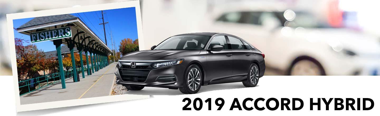 Discover The 2019 Honda Accord Hybrid In Fishers, Indiana, Near Carmel