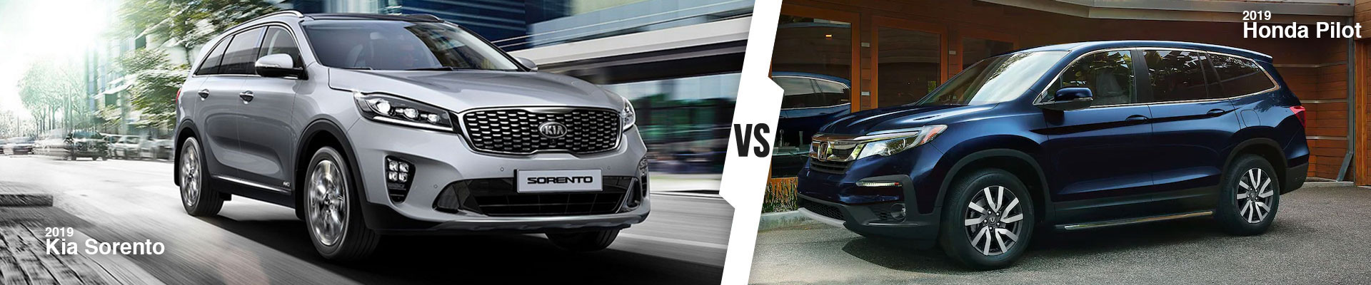 A New SUV Comparison: 2019 Kia Sorento vs. 2019 Honda Pilot