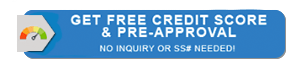 Get Free Credit Score and Pre-Approval