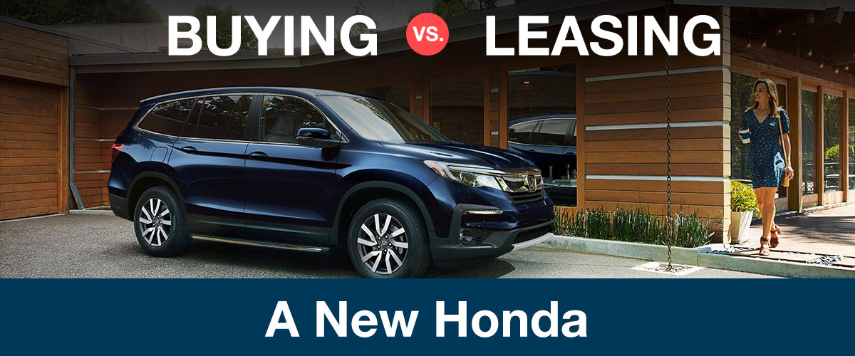 Honda Pilot Lease Calculator >> Buying Vs Leasing In Richland Wa Mccurley Integrity Honda