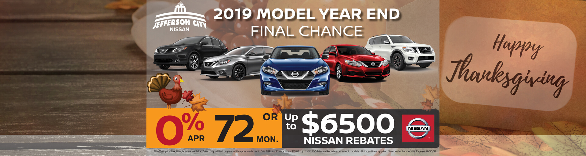 Get 0% APR for 72 mos. or up to $6,500 in Nissan Rebates on 2019 models