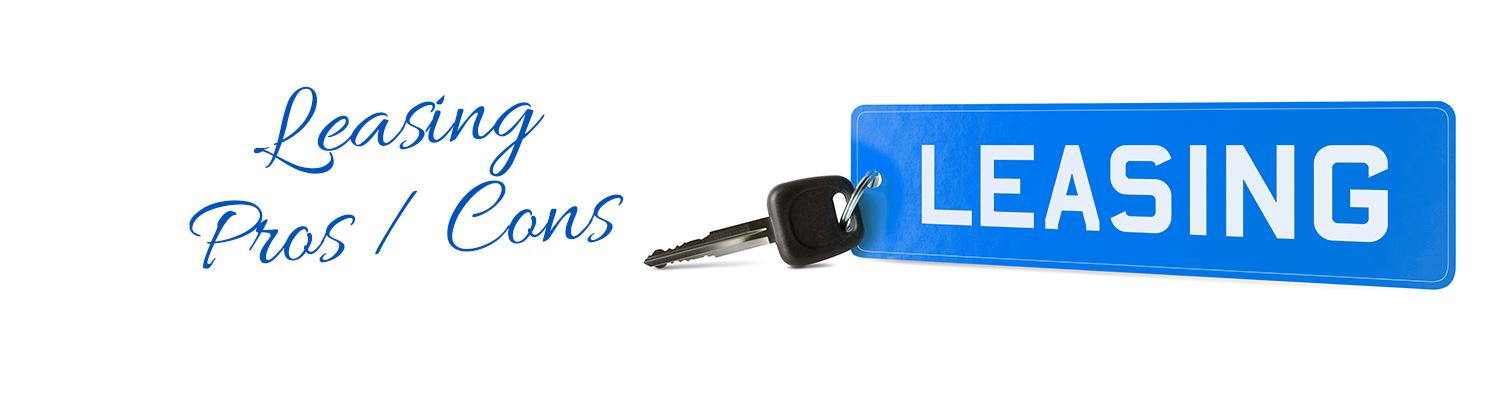 Leasing Pros and Cons