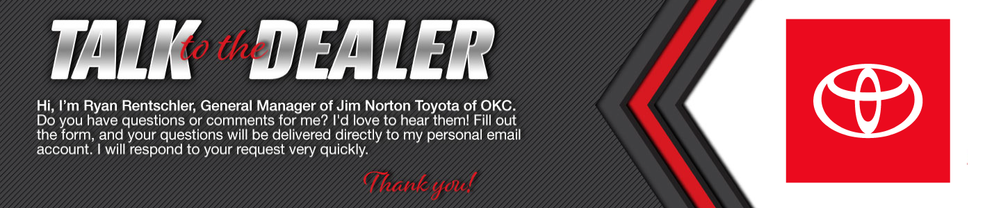 Talk to the General Manager at Jim Norton Toyota of OKC
