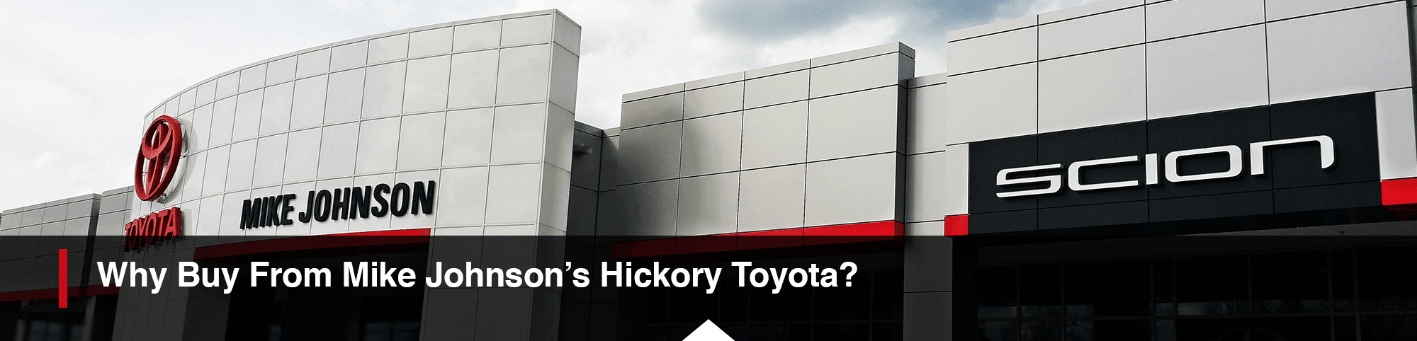 Why Buy From Hickoy Toyota