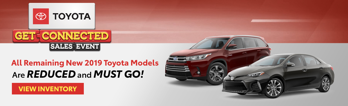 New 2019 Toyota Models Must Go!