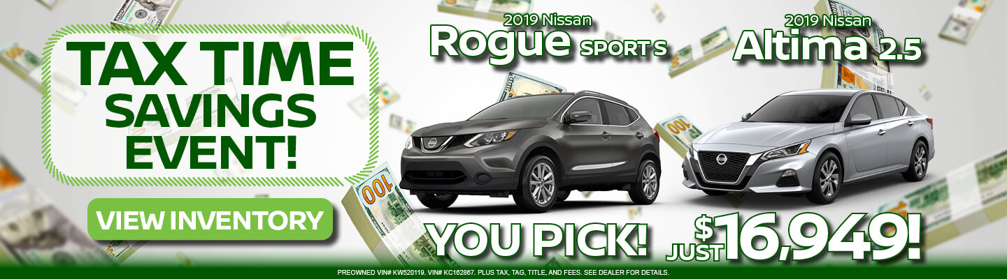 Tax Time Rogue Sport and Altima