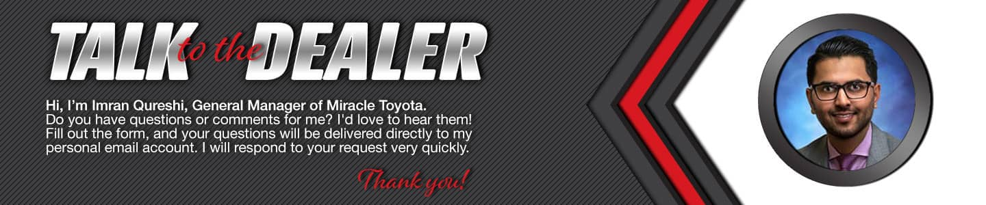 Talk to the General Manager at MIRACLE TOYOTA