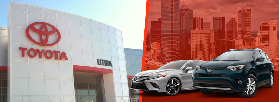 Why buy from Lithia Toyota with images of 2018 Toyota Camry and the 2018 Toyota RAV4