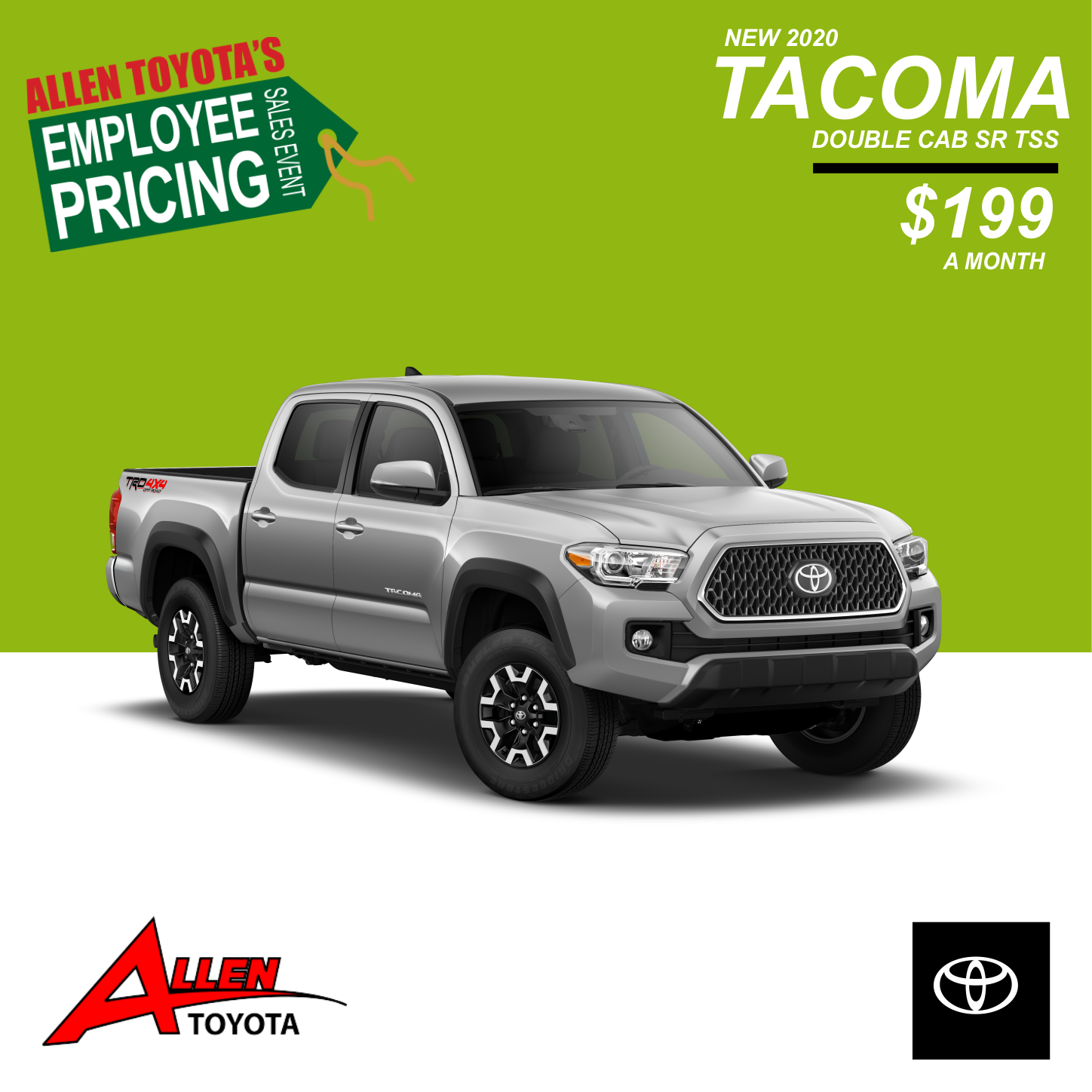 Lease a New Tacoma $199 a month!