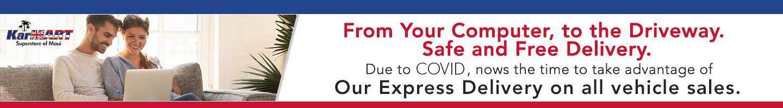 KarMart Maui, Express Delivery