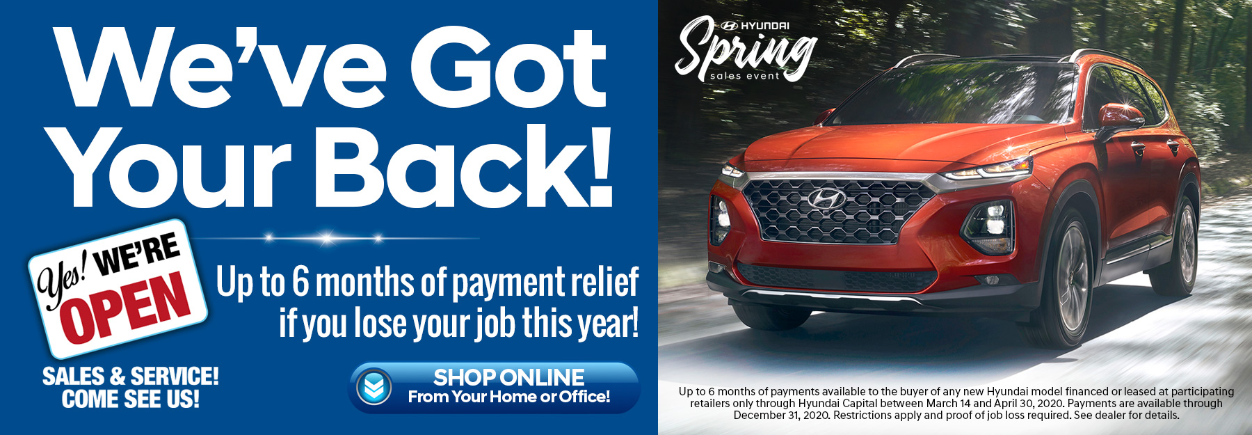 Payment Relief - If you lose your job, Lakeland Hyundai will make your Payments for up to 6 months
