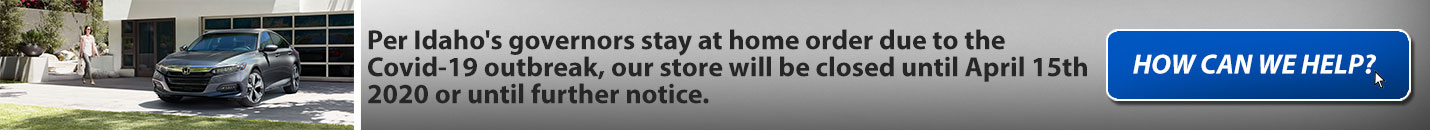 Per Idaho's governors stay at home order due to the Covid-19 outbreak, our store will be closed until April 15th 2020 or until further notice.