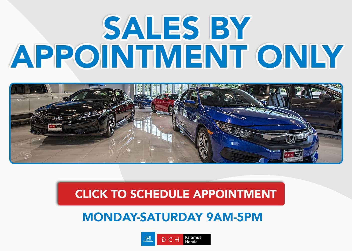 Sales Open By Appointment DCH Paramus Honda