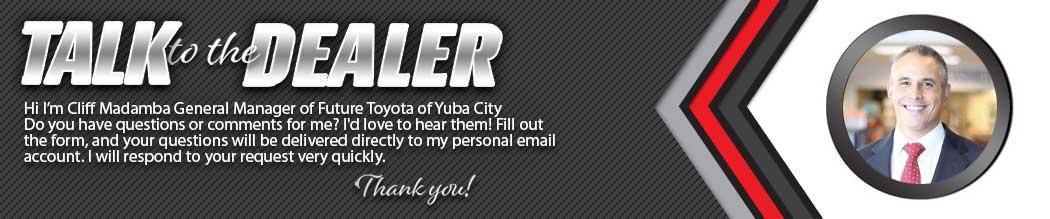 Future Toyota of Yuba City Talk to the Dealer
