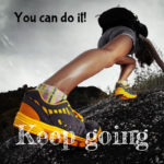 You can do it! Keep going