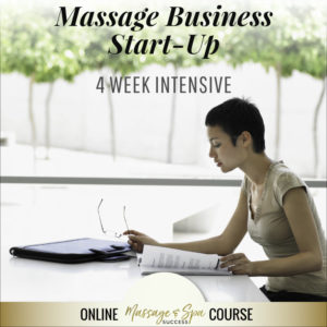 Massage Business Start Up Four Week Intensive