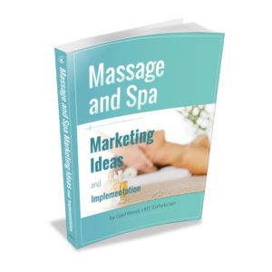 Massage and Spa Marketing Ideas and Implementation Ebook