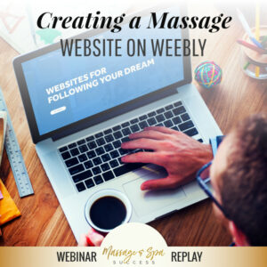 Creating a Massage Website on Weebly