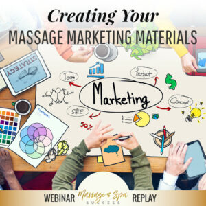 Creating Your Massage (Print) Marketing Materials