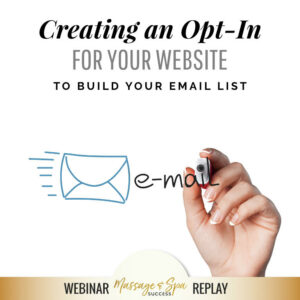 Creating An Opt-In for Your Website to Build Your Email List
