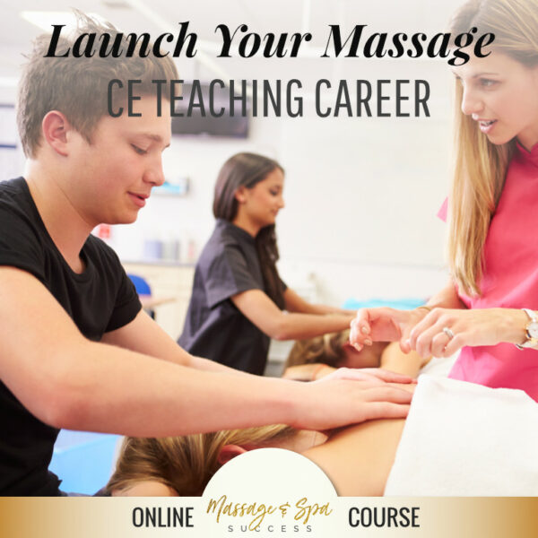 Launch Your Massage CE Teaching Career