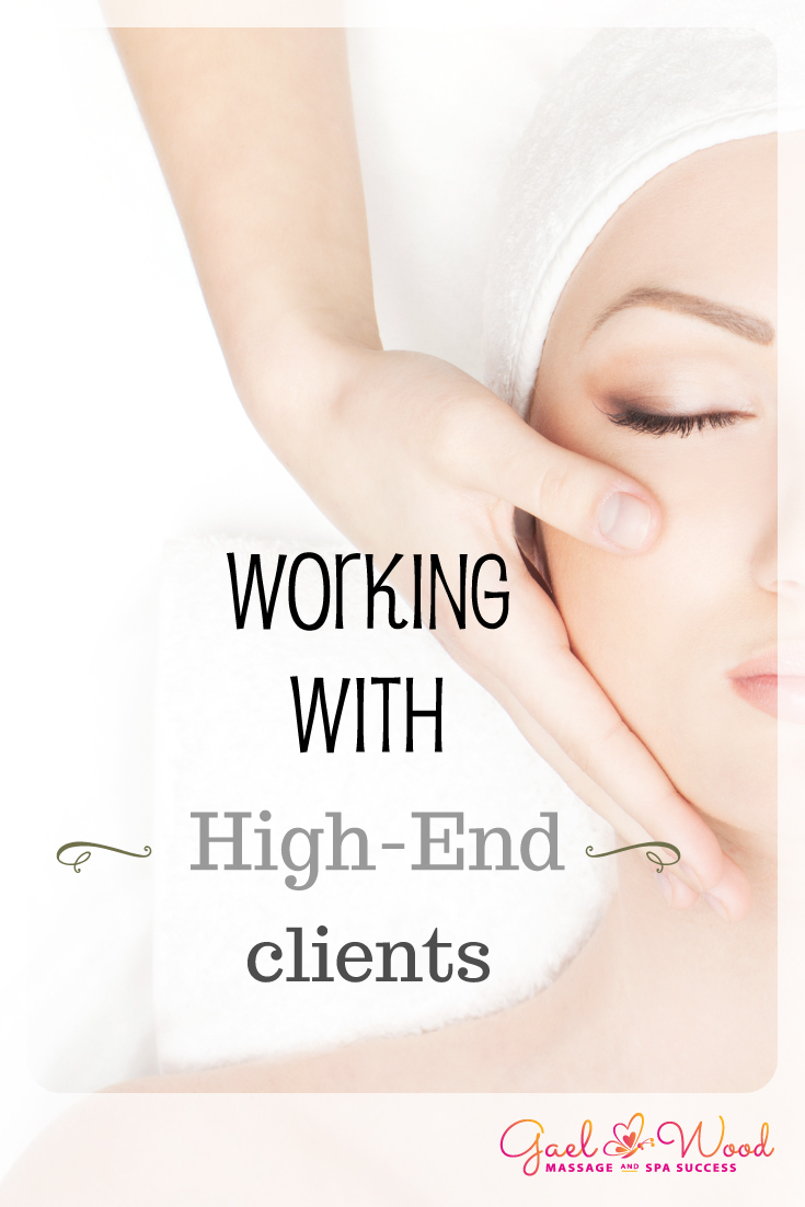 I wanted to talk to you today about how to attract high end clients or any group of clients that you particularly want to work with. It's about becoming the person that you need to be to attract the clientele you want to attract, whether it's the very wealthy, athletes, retired people, or entrepreneurial creative types who can book treatments during the week.