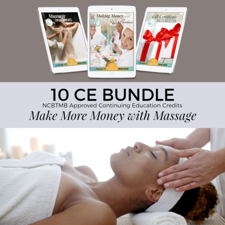 10 CE Bundle Make More Money with Massage!