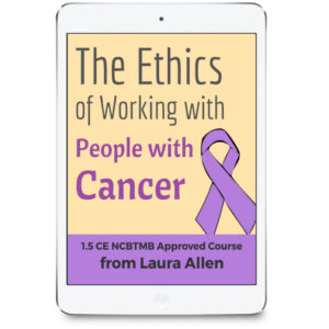 The Ethics of Working with People with Cancer 1.5 CE Course
