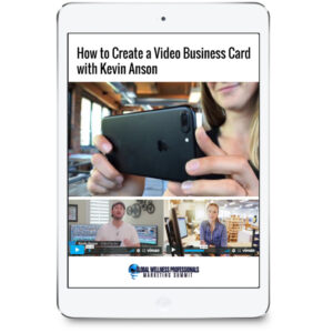 How to Create a Video Business Card with Kevin Anson