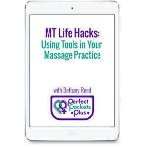 MT Life Hacks: Using Tools in Your Massage Practice