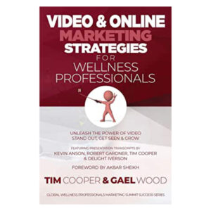 Video & Online Marketing Strategies for Wellness Professionals