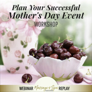 Plan Your Successful Mother's Day Event Workshop