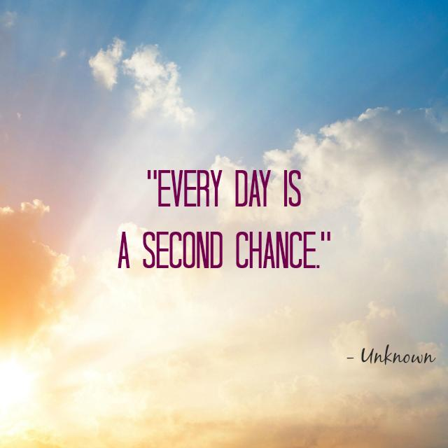 Giving Someone A Second Chance Quotes: 15 Inspirational Quotes To Start 2015