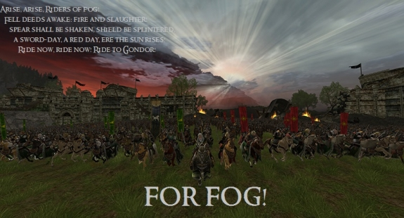 FOR FOG! Update 18: The Battle of Pelennor Field