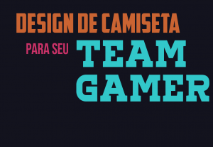 Irei fazer um Design de Camiseta para seu time!