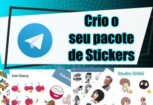 Eu vou fazer o seu pacote de Stickers do Telegram.
