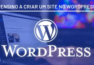 Ensino a montar sites e hospedagem gratuita (WordPress)
