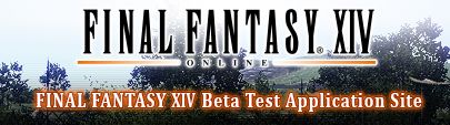 Final Fantasy XIV Beta Test Application