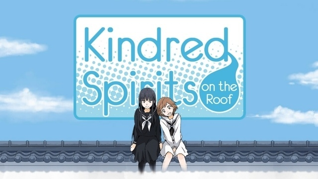 Kindred Spirits On The Roof Opens Pandora S Box For Eroges