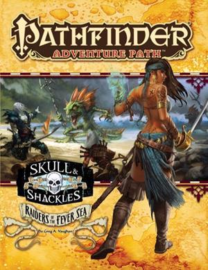 Pathfinder Adventure Path: Skull & Shackles