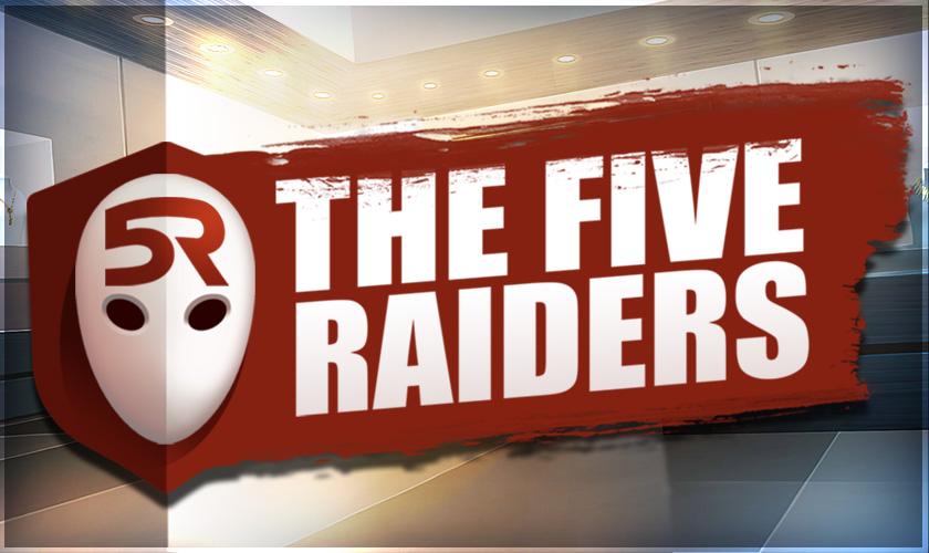Five Raiders